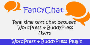 FancyChat-WordPress et BuddyPress plugin