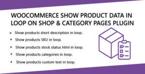 WooCommerce afficher les données produit en boucle sur Shop & Category pages plugin