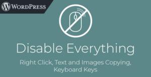 Désactivez tout - WordPress Plugin pour désactiver un clic droit, copier, clavier