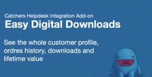 Easy Digital téléchargements & Catchers helpdesk Integration Add-on