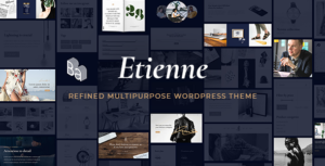 Etienne - Refined Multipurpose WordPress Theme