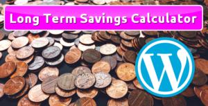 Long Term Savings Calculator for WordPress