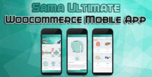 Sama Ultimate - Complete Woocommerce Mobile Application