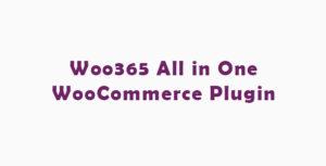Woo365 : All in One WooCommerce Plugin