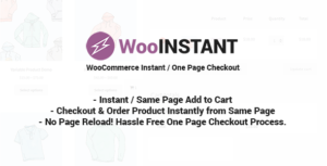 WooInstant-WooCommerce instantanée/rapide/onepage/direct Checkout