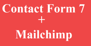 Contact Form 7 Mailchimp Integration