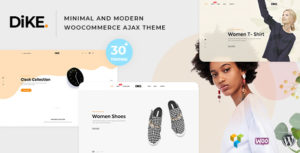 Dike - Minimal and Modern WooCommerce AJAX Theme