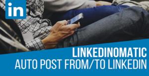 Linkedinomatic Automatic Post Generator and LinkedIn Auto Poster Plugin