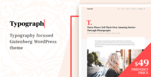 Typograph – Content Focused Gutenberg WordPress Blog Theme