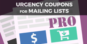 Urgency Coupons for Mailing Lists PRO
