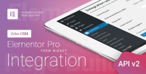 Elementor Pro Form Widget - Zoho CRM - Integration