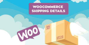 Woocommerce Shipping Details