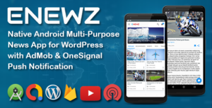 ENEWZ - Native Android (News/Blog/Article) App for Wordpress with OneSignal Notification