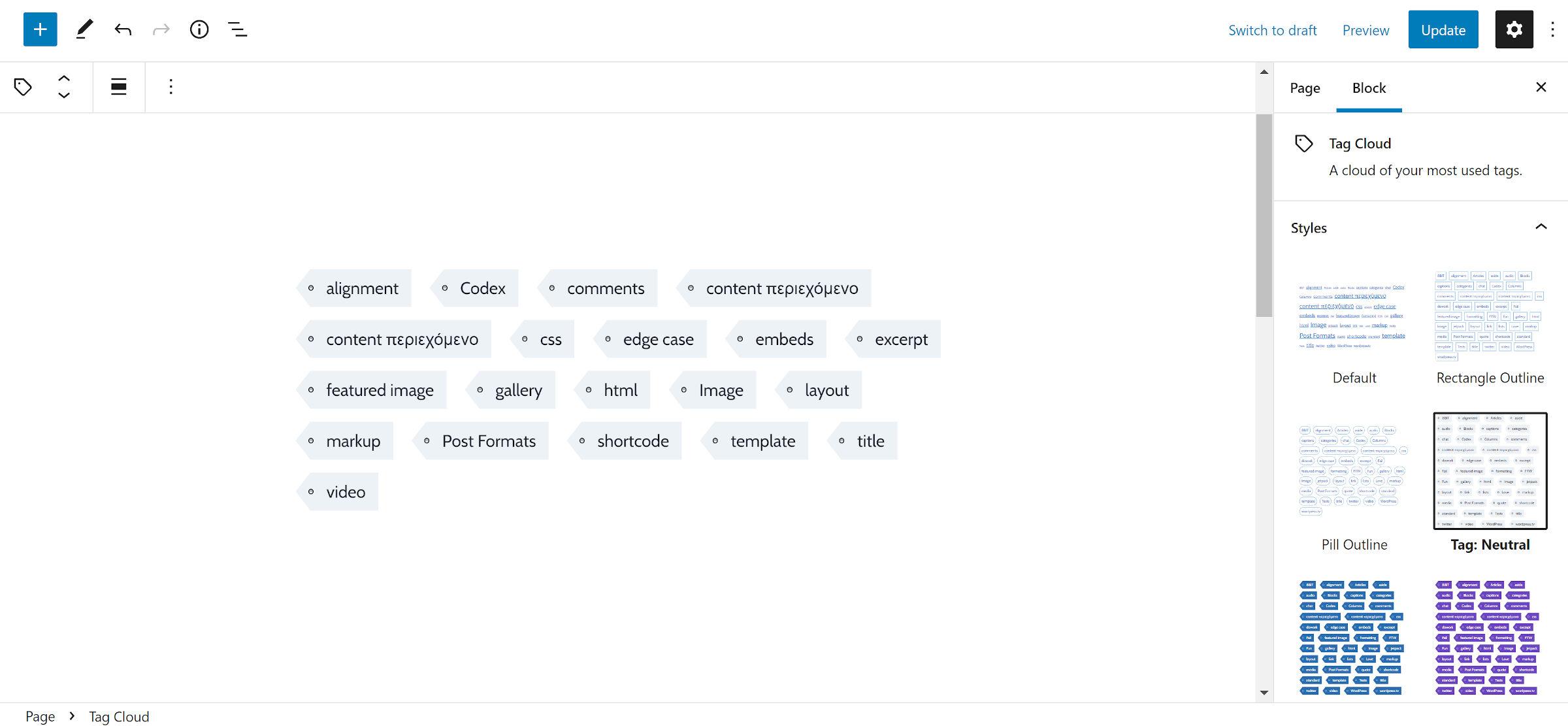 Style de balise/étiquette comme vous le verriez dans les achats conçus autour de balises de publication individuelles dans le bloc Tag Cloud.